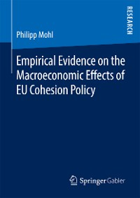 Cover Empirical Evidence on the Macroeconomic Effects of EU Cohesion Policy