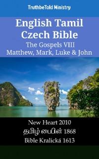 Cover English Tamil Czech Bible - The Gospels IV - Matthew, Mark, Luke & John
