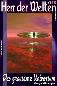 Cover HERR DER WELTEN 038: Das grausame Universum