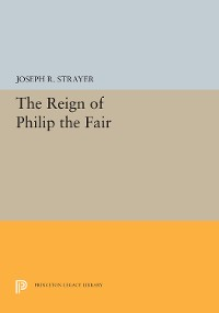 Cover The Reign of Philip the Fair