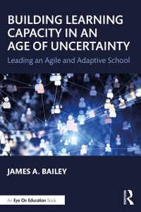 Cover Building Learning Capacity in an Age of Uncertainty