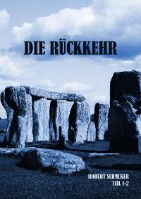 Cover Die Rückkehr Teil 1+2