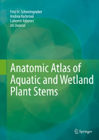 Cover Anatomic Atlas of Aquatic and Wetland Plant Stems
