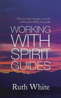 Cover Working With Spirit Guides