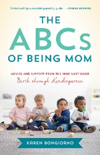 Cover The ABCs of Being Mom