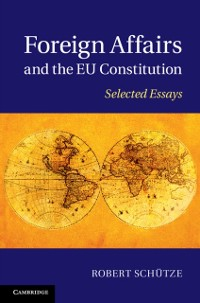 Cover Foreign Affairs and the EU Constitution