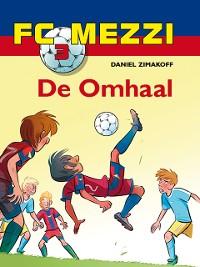 Cover FC Mezzi 3 - De omhaal