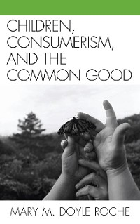 Cover Children, Consumerism, and the Common Good