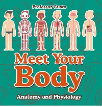 Cover Meet Your Body - Baby's First Book | Anatomy and Physiology