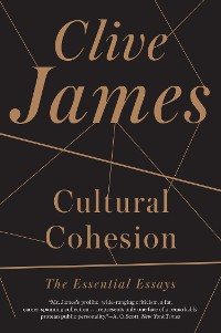 Cover Cultural Cohesion: The Essential Essays