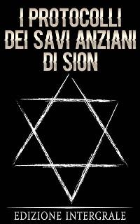 Cover I Protocolli dei Savi Anziani di Sion