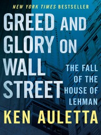 Cover Greed and Glory on Wall Street