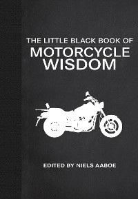Cover The Little Black Book of Motorcycle Wisdom