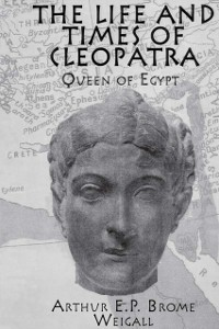 Cover Life and Times Of Cleopatra
