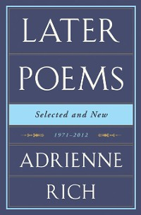 Cover Later Poems: Selected and New: 1971-2012