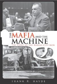 Cover The Mafia and the Machine