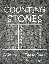 Cover Counting Stones: A Sticks and Stones Story: Number Eight