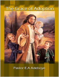 Cover The Grace of Adoption