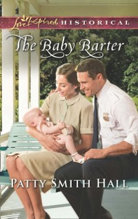 Cover Baby Barter (Mills & Boon Love Inspired Historical)