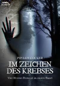 Cover IM ZEICHEN DES KREBSES