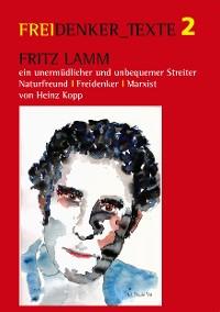 Cover Fritz Lamm - ein unermüdlicher und unbequemer Streiter