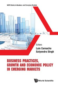 Cover Business Practices, Growth And Economic Policy In Emerging Markets