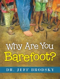Cover Why Are You Barefoot?