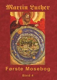 Cover Martin Luther - Første Mosebog Bind 4