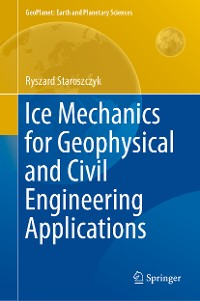 Cover Ice Mechanics for Geophysical and Civil Engineering Applications