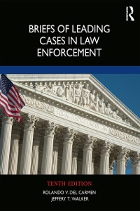 Cover Briefs of Leading Cases in Law Enforcement