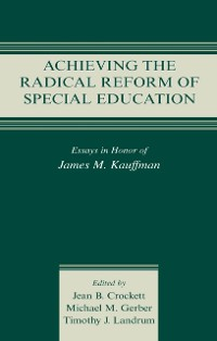 Cover Achieving the Radical Reform of Special Education