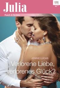Cover Verlorene Liebe, verlorenes Glück?