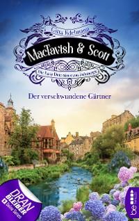 Cover MacTavish & Scott - Der verschwundene Gärtner