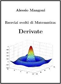 Cover Esercizi svolti di Matematica: derivate