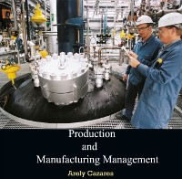 Cover Production and Manufacturing Management
