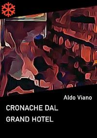 Cover Cronache dal Grand Hotel
