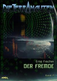 Cover DIE TERRANAUTEN, Band 13: DER FREMDE