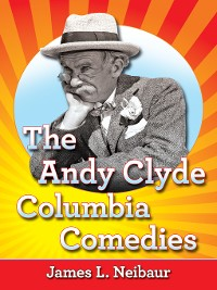 Cover The Andy Clyde Columbia Comedies