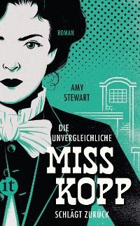 Cover Die unvergleichliche Miss Kopp schlägt zurück