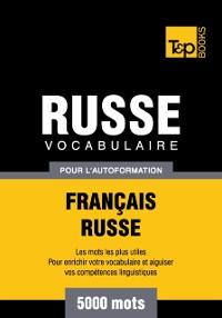 Cover Vocabulaire Francais-Russe pour l'autoformation: 5000 mots