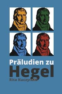 Cover Präludien zu Hegel