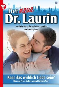 Cover Der neue Dr. Laurin 19 – Arztroman