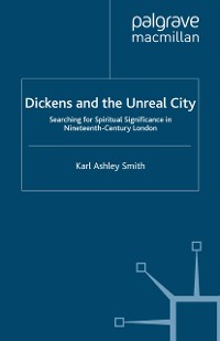 Cover Dickens and the Unreal City