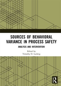Cover Sources of Behavioral Variance in Process Safety