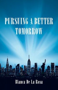 Cover Pursuing a Better Tomorrow