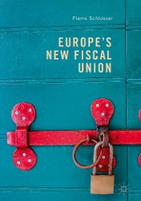 Cover Europe's New Fiscal Union