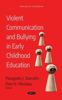 Cover Violent Communication and Bullying in Early Childhood Education