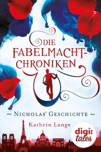 Cover Die Fabelmacht-Chroniken. Nicholas' Geschichte