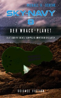 Cover Sky-Navy 08 - Der Wrack-Planet