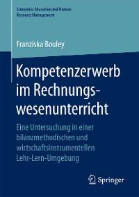 Cover Kompetenzerwerb im Rechnungswesenunterricht